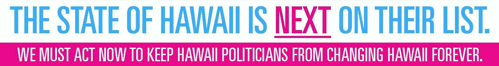 Stop HI Politicians 2